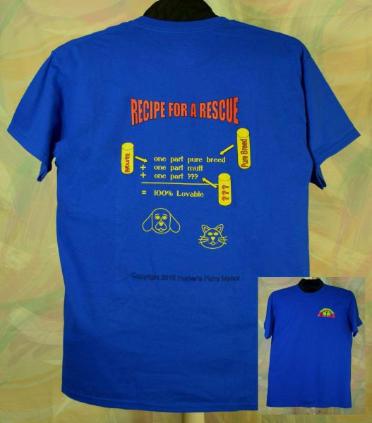 Adopted Pet / Rescue Pet T-shirt - Recipe for a Rescue