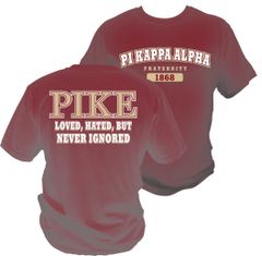 PIKE Loved Hated Never Ignored Comfort Colors