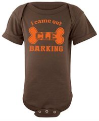 Onesie - I Came Out Barking