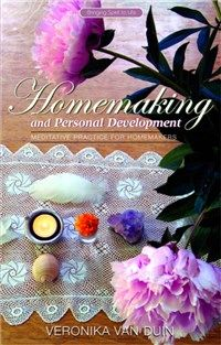 Homemaking and Personal Development By Veronika van Duin