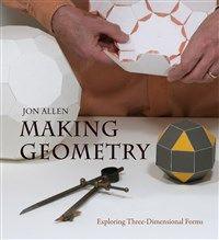 Making Geometry By Jon Allen