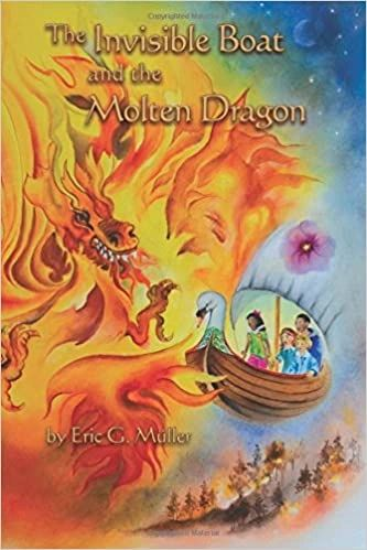 The Invisible Boat and the Molten Dragon by Eric G. Müller
