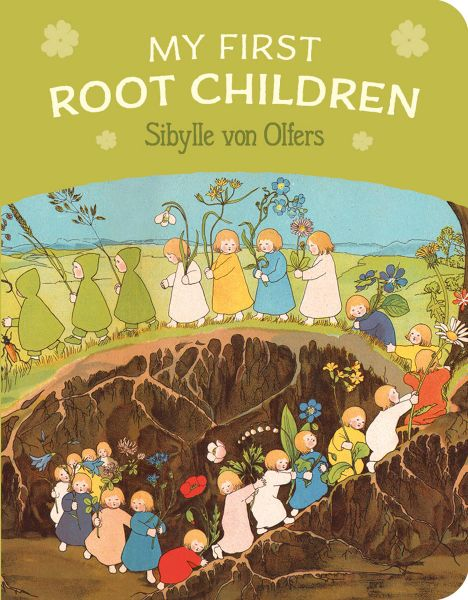 My First Root Children boardbook By Sibylle von Olfers