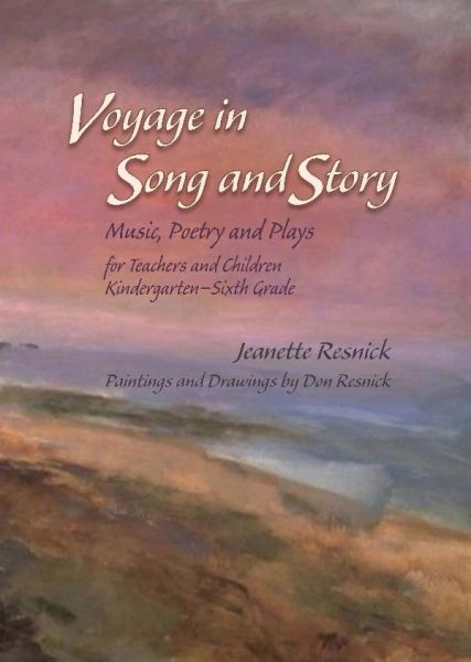 Voyage in Song and Story by Jeanette Resnick