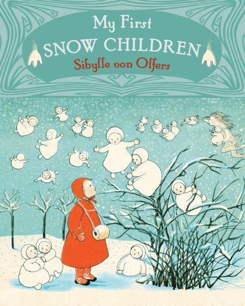 My First Snow Children by Sibylle von Olfers