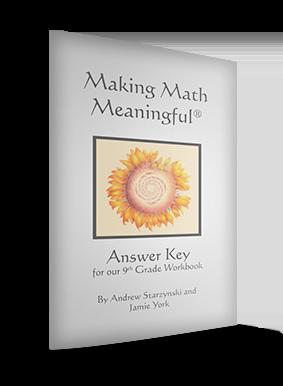 Making Math Meaningful: 9th Grade Workbook Answer Key by Andrew Starzynski and Jamie York