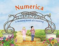 Numerica A Waldorf Book of Counting by Gloria Kemp Illustrated by Elsa Murray-Lafrenz
