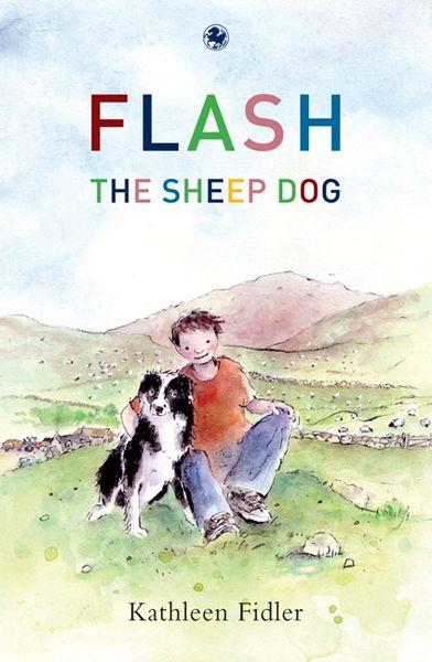 Flash the Sheepdog Kathleen Fidler