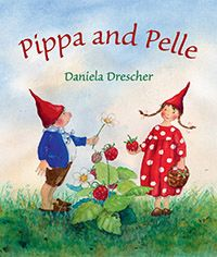 Pippa and Pelle Author and Illustrator Daniela Drescher