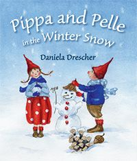 Pippa and Pelle in the Winter Snow Daniela Drescher