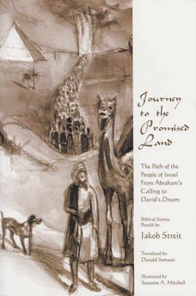 Journey to the Promised Land by Jakob Streit