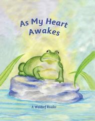 As My Heart Awakes by Arthur M. Pittis