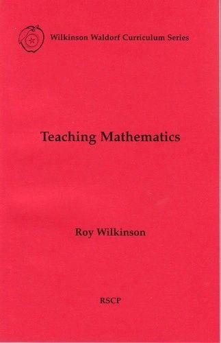 Teaching Mathematics, by Roy Wilkinson