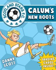 Calum's New Boots Scotland Stars F. C Book 2