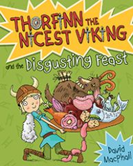 Thorfinn and the Disgusting Feast Thorfinn the Nicest Viking Book 3