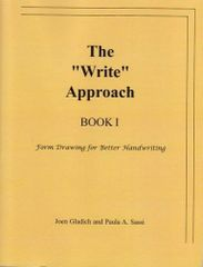 The 'Write' Approach book 1, by Joen Gladich and Paula Sassi