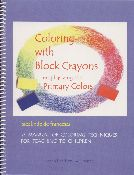 Coloring with Block Crayons (book) by Sieglinde De Francesca
