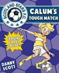 Calum's Tough Match Scotland Stars F. C Book 5