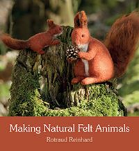Making Natural Felt Animals by Rotraud Reinhard