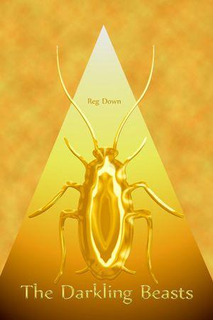 The Darkling Beasts by Reg Downs