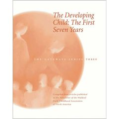 The Developing Child: The First Seven Years - The Gateways Series - Volume Three by Susan Howard