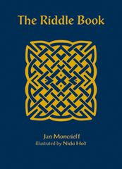 The Riddle Book Jan Moncrieff Illustrated by Nicki Holt