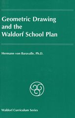 Geometric Drawing and the Waldorf School Plan by Hermann von Baravalle