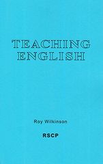 Teaching English by Roy Wilkinson