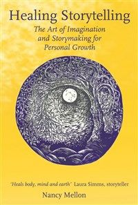 Healing Storytelling By Nancy Mellon