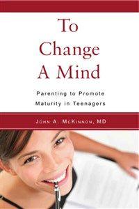 To Change a Mind by John McKinnon