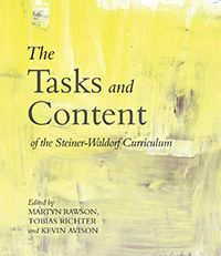 The Tasks and Content of the Steiner-Waldorf Curriculum By Martyn Rawson Kevin Avison