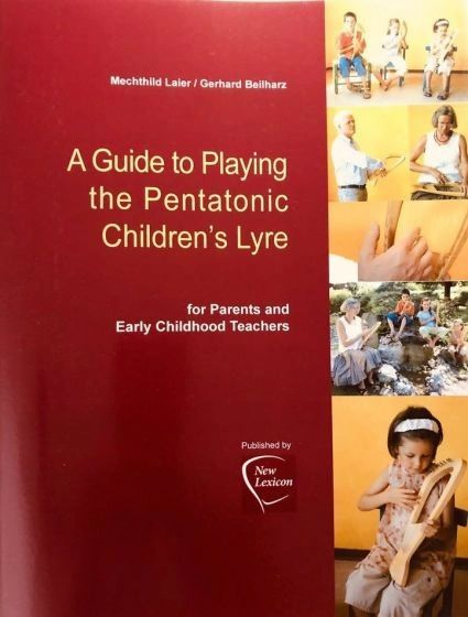 A Guide to Playing the Pentatonic Children's Lyre - Beilharz & Laier