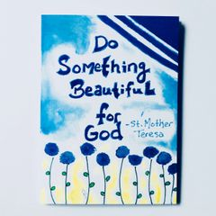 Do Something Beautiful for God -St. Mother Teresa Card