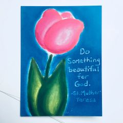 Do Something Beautiful For God Card