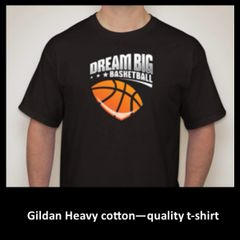 Dream Big Basketball T-shirt