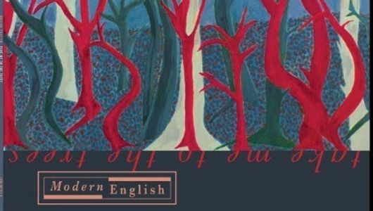Modern English Take Me To The Trees 2016 2017 Studio album From original band Members Released First