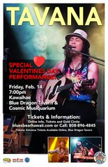 Tavana - February 14, Friday - Special Valentines Day Show 7-10pm - Blue Dragon Tavern & Cosmic Musiquarium - Kawaihae - Bub Pratt will spark the evening with a complimentary solo-acoustic Sunset Show 5:15-6:45P