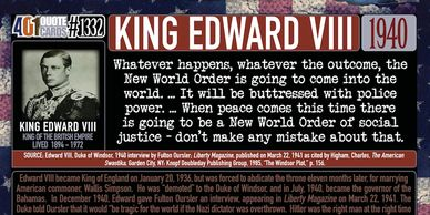 King Edward VIII quote promising a New World Order will happen in 1940 as seen in the 401 Quotes.