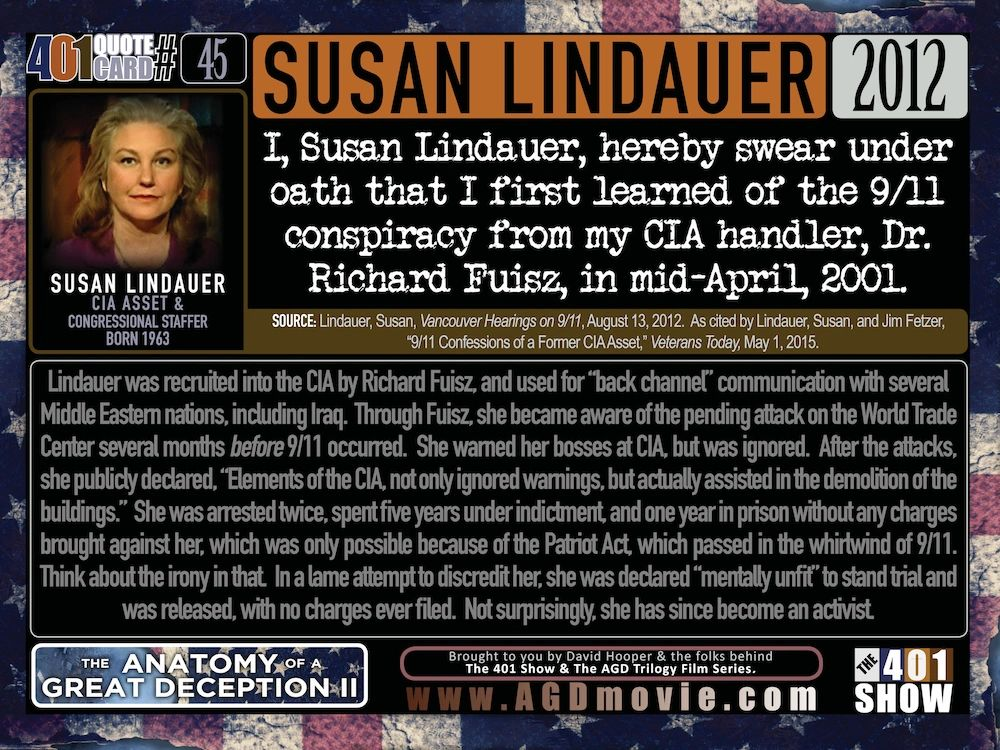 I, Susan Lindauer, hereby swear under oath that I first learned of the 9/11 conspiracy: 401 Quotes