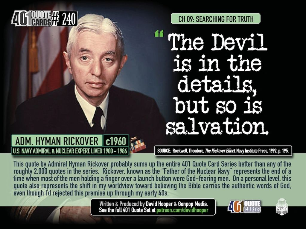 "Adm. Hyman Rickover Quote: ""The Devil is in the details, but so is salvation."" 401 Quote Cards"
