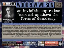 U.S. President Woodrow Wilson Quote: An invisible empire has been set up above the forms of ...