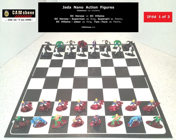 Chess Pieces: Jada Nano Action Figures. DC Heroes vs DC Villains. Supergirl Pawns vs Two-Face Pawns. CAMchess.com Chessmen.