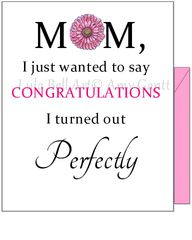 Mother's Day - Perfect Greeting Card