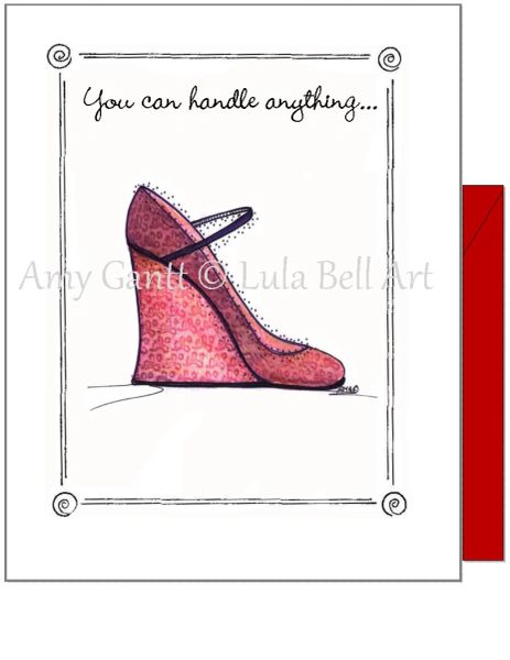 Encourgement - The Wedge Shoe Greeting Card