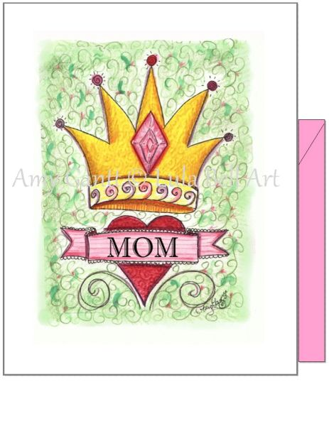 Mother's Day - Queen for the Day Greeting Card