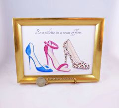 5 x 7 Framed Shoe Art Print - Be a stiletto in a room of flats