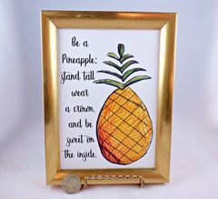 5 x 7 Framed Print - Be a Pineapple