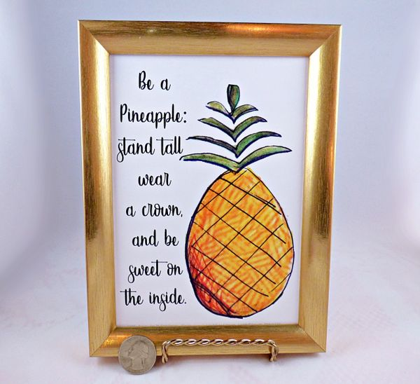 5 x 7 Framed Art Print - Be a Pineapple