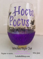 Witches Night Out wine glass - SOLD OUT