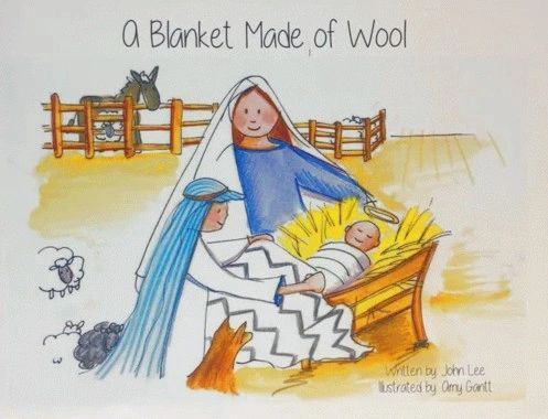 A Blanket Made of Wool - Christmas Children's Book.